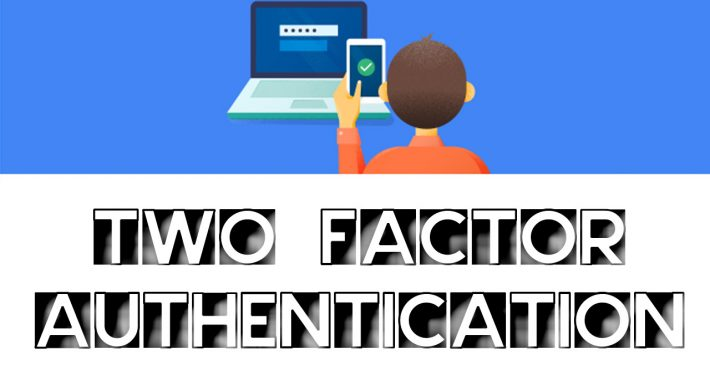 Two Factor Authentication kamiltech